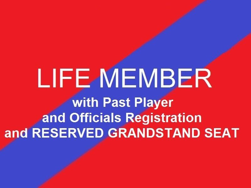 Life Member Past Player and Officials  Reserved Grandstand seat