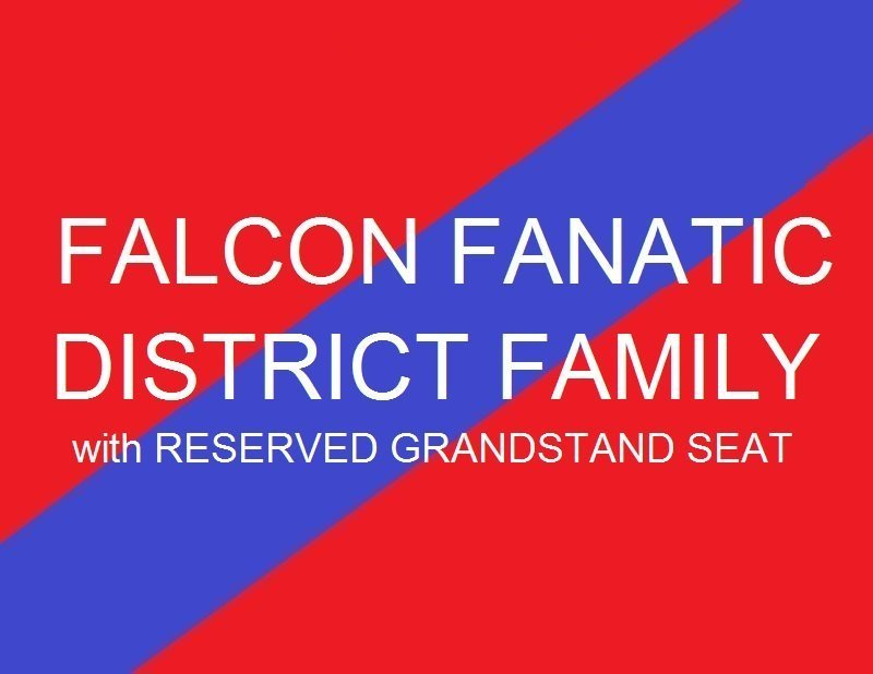 Falcon Fanatic - District Family with Reserved Grandstand seats
