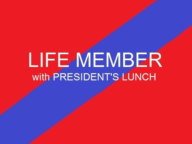 Life Member    Presidents Lunch