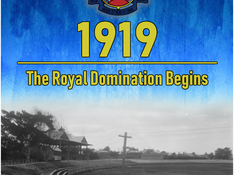 1919 The Royal Domination Begins